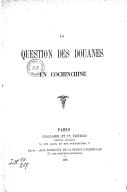 La Question des douanes en Cochinchine  1888