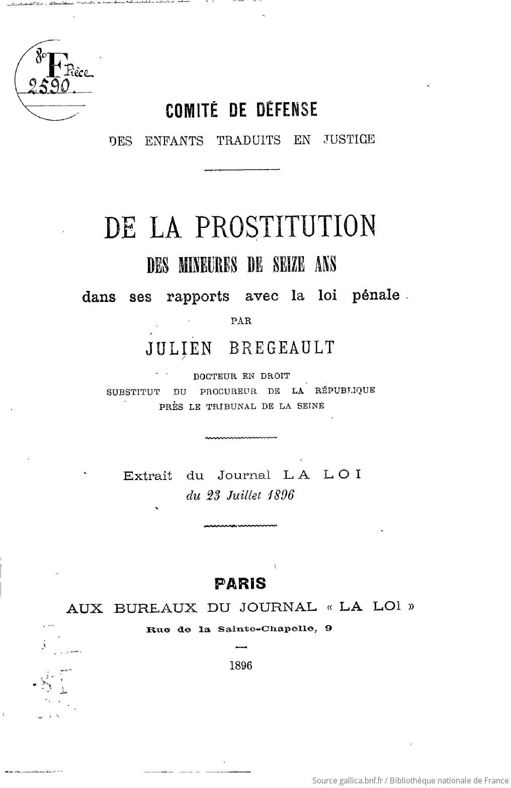 De la prostitution des mineures de seize ans dans ses rapports avec la loi pénale