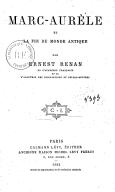 Tome 7. Marc Aurèle et la fin du monde antique  1882