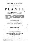 Voyage de Humboldt et Bonpland. 16, Plantes équinoxiales : recueillies au Mexique, dans l'île de Cuba, dans les provinces de Caraca, de Cumana et de Barcelone (...)  A. von Humboldt. 1808