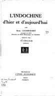 L'Indochine d'hier et d'aujourd'hui  H. Cucherousset. 1926