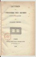 Lettres sur l'histoire des arabes avant l'islamisme <br> F. Fresnel. 1838