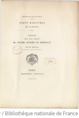 Notices sur les ports de Fécamp, d