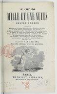 Les Mille et une nuits  : contes arabes, traduits par M. A. D. Galland. Nouvelle édition, ornée de gravures  1858