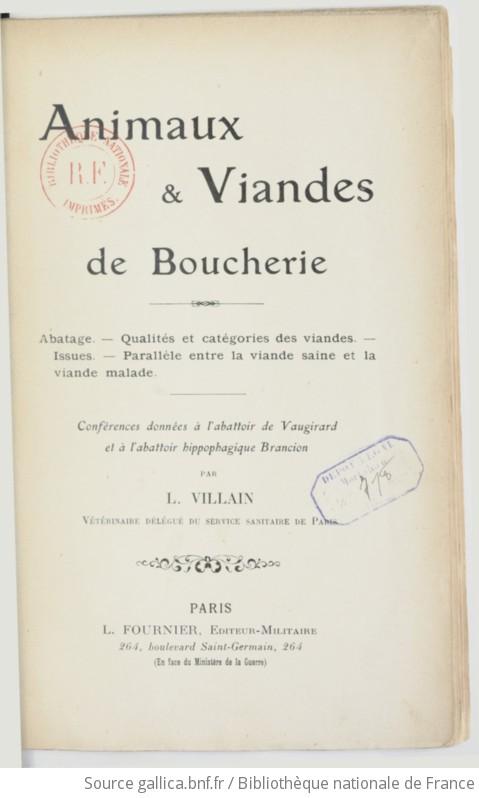 Animaux et viandes de boucherie : abatage, qualités et catégories des viandes, issues, parallèle - Louis Villain