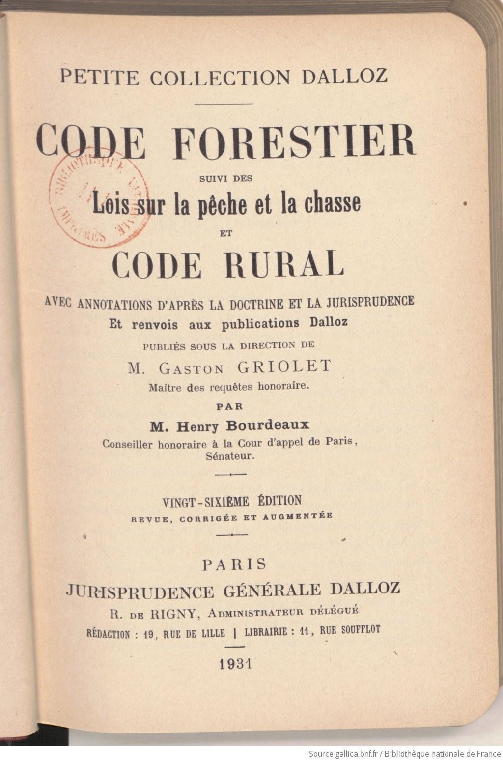 code forestier code rural lois sur la peche et la chasse