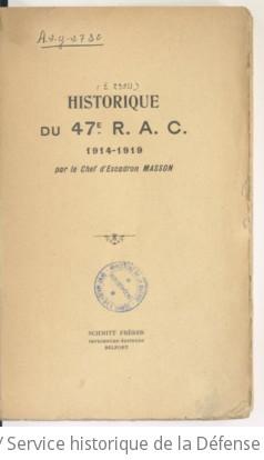 Historique du 47e R.A.C., 1914-1919 , par le chef d