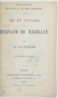 Vie et voyages de Fernand de Magellan  H. Vattemare. 1882