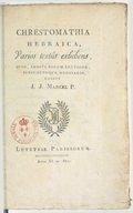 J.-J. Marcel  Chrestomathia hebraica, varios textus exhibens, quos, addita eorum lectione subjunctoque glossario 1802