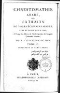 A.-I. Silvestre de Sacy  Grammaires et chrestomathie arabe à l'usage des élèves de l'École spéciale des langues orientales vivantes  1806, 1810 et 1901