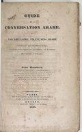 J. Humbert  Guide de la conversation arabe, ou Vocabulaire français-arabe : contenant les termes usuels, classés par ordre de matières, et marqués des signes-voyelles   1838