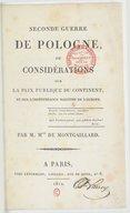 Seconde guerre de Pologne, ou Considérations sur la paix publique du continent et sur l'indépendance maritime de l'Europe  M. de Montgaillard. 1812