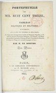 Portefeuille de mil huit cent treize ou Tableau politique et militaire renfermant, avec le récit des événements de cette époque, un choix de la correspondance inédite de l'empereur Napoléon (...)  M. de Nervins. 1825