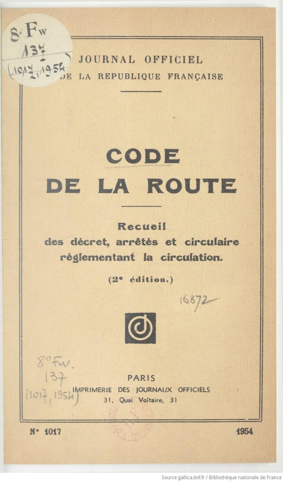 code de la route 1954 recueil des d cret arr t s et circulaire r glementant la circulation. Black Bedroom Furniture Sets. Home Design Ideas