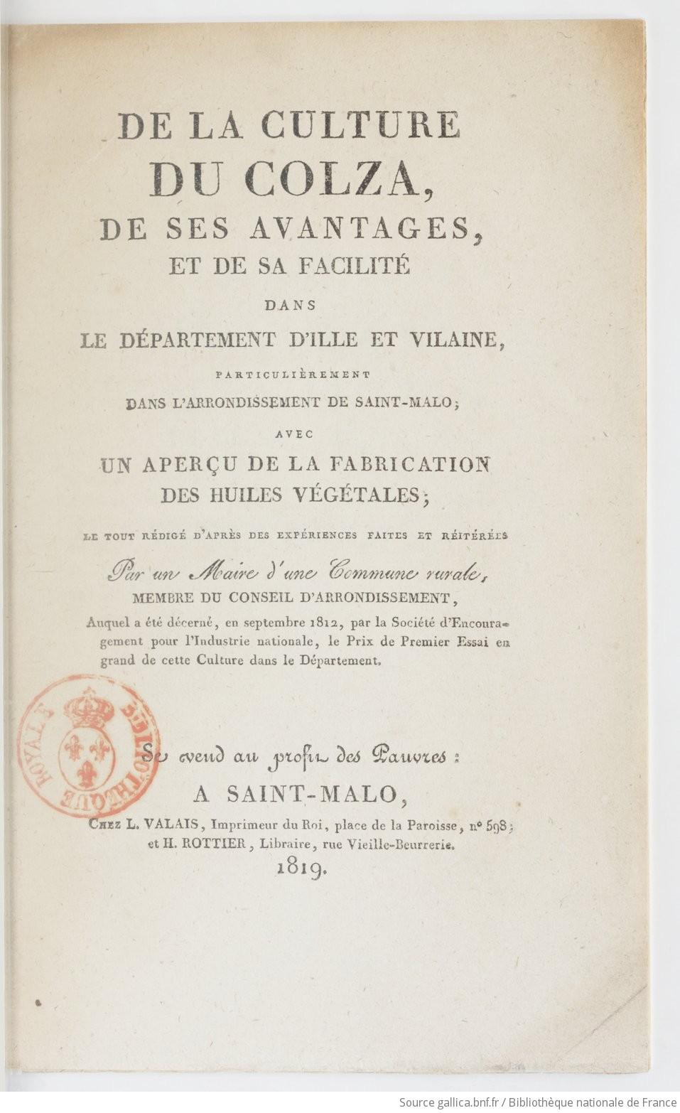 De la culture du colza, de ses avantages, et de sa facilité dans le département d'Ille et Vilaine, particulièrement dans l'arrondissement de Saint-Malo ... Par un maire d'une commune rurale...  