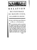Relation du naufrage de Mme Godin Des Odonais ; Lettre de M. Godin Des Odonais à M. de La Condamine. Relation du naufrage d'un vaisseau hollandais  L. Godin des Odonais. 1787