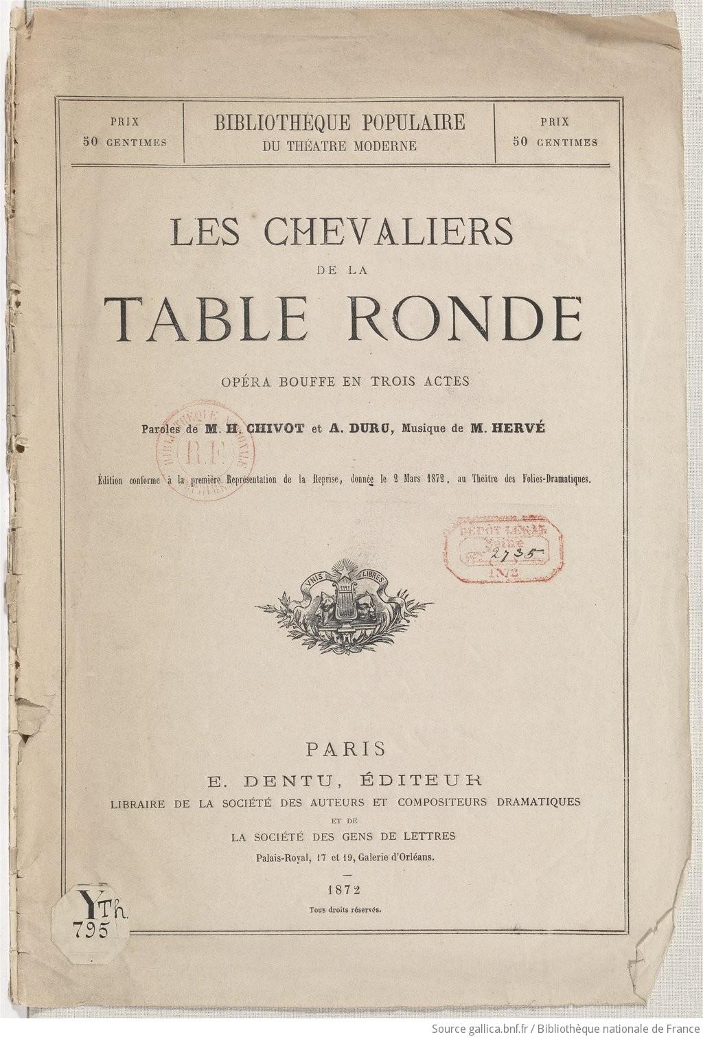 Les Chevaliers De La Table Ronde Opera Bouffe En Trois Actes
