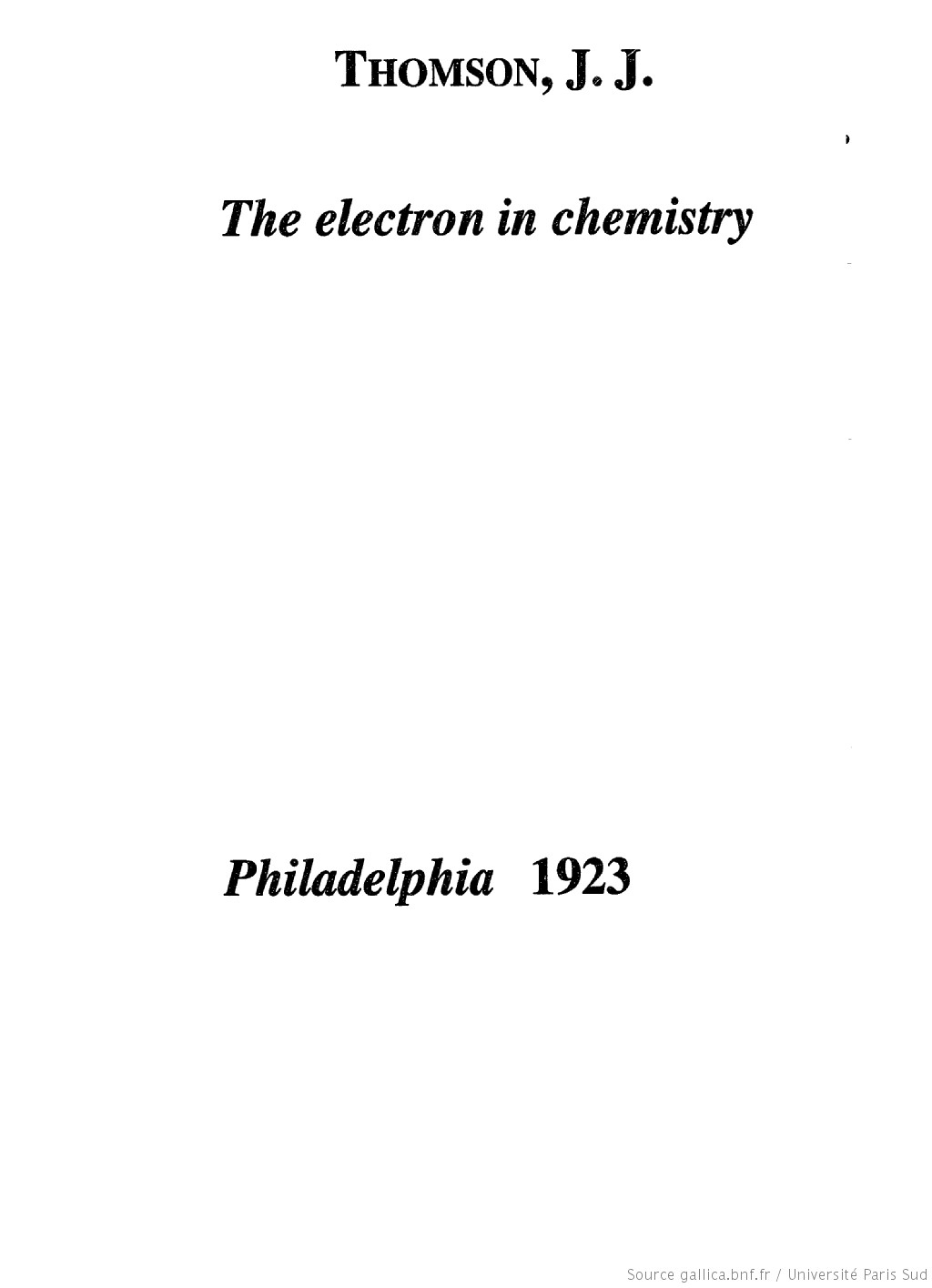 The electron in chemistry : being five lectures delivered at the Franklin institute, Philadelphia
