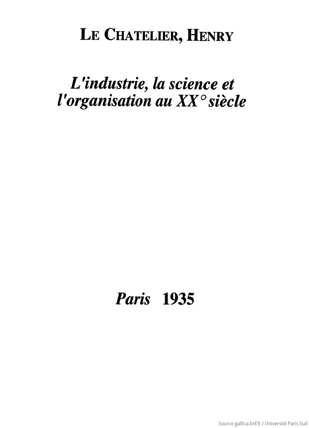 L'industrie, la science et l'organisation au XXe siècle : trois conférences données à l'École sociale d'action familiale du Moulin-Vert