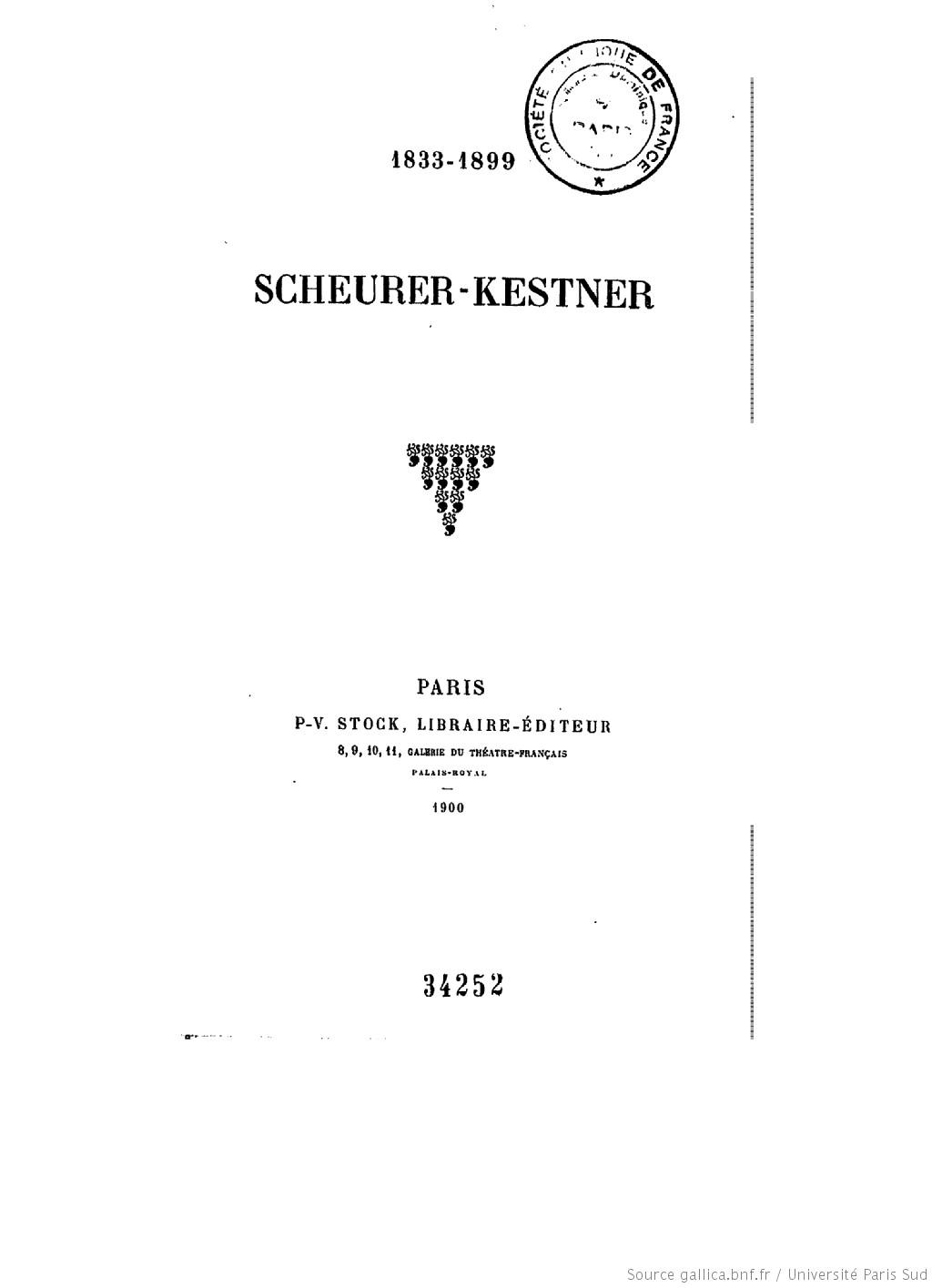 Scheurer-Kestner : 1833-1899