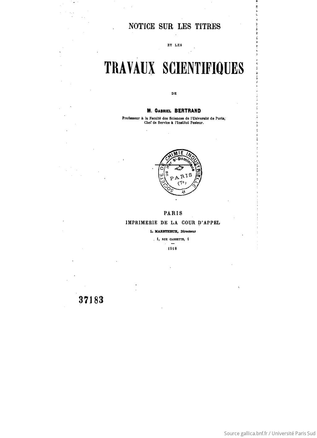 Notice sur les titres et les travaux scientifiques de M. Gabriel Bertrand