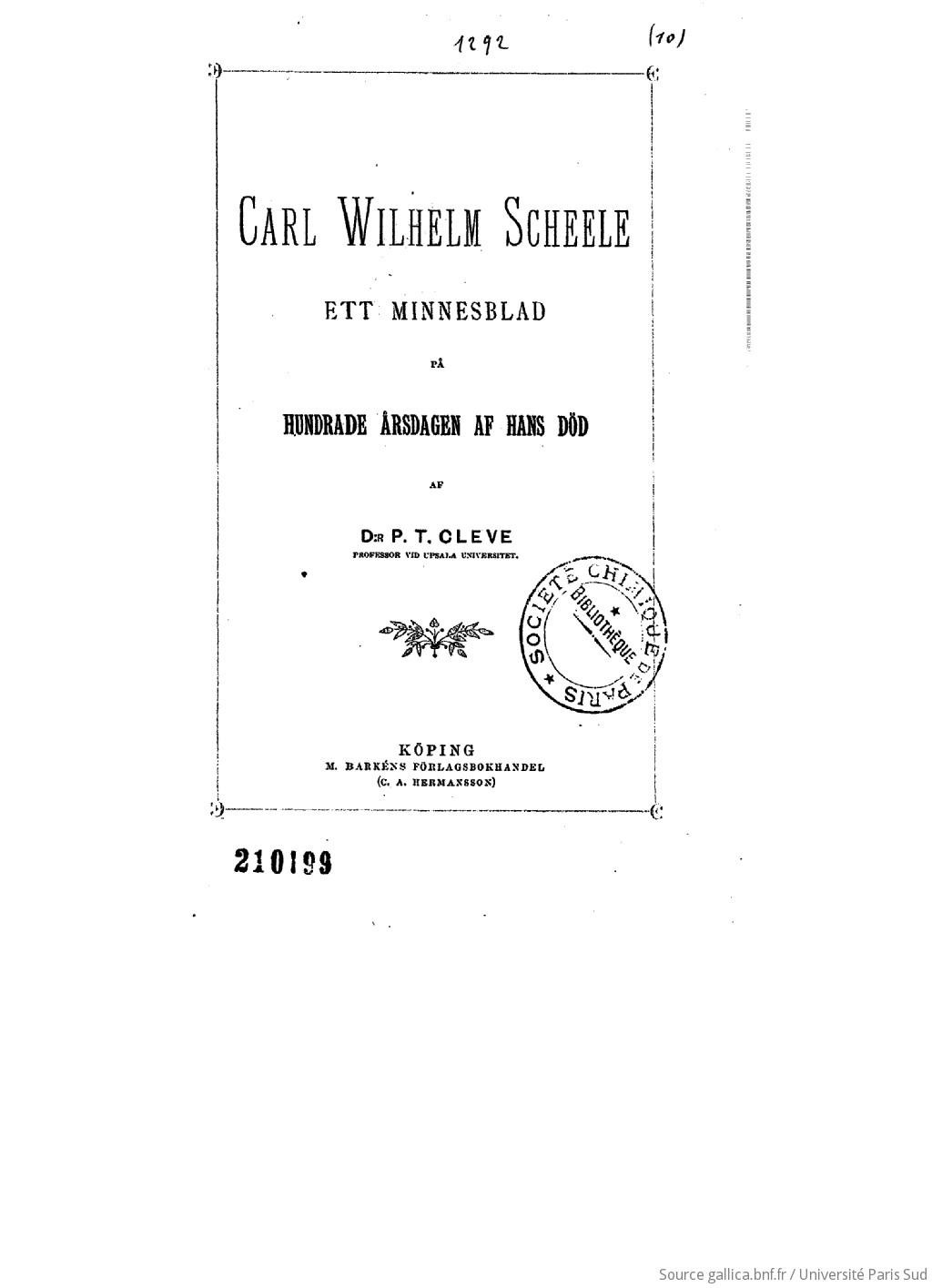 Carl Wilhlem Scheele ett minnesblad på hundrade årsdagen af hans död