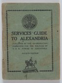 Services Guide to Alexandria  Co-ordinating Committee for the Welfare of H.B.M. Forces in Alexandria.