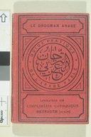 Le Drogman arabe : guide pratique de l'arabe parlé pour la Syrie, la Palestine et l'Egypte  J. Harfouche. 1923