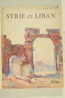 Syrie et Liban  A. Geiger. 1932