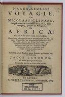 Naauw-keurige voyagie, van Nicolaas Clenard, hoog-leeraar in d'Academie tot Leuven, door Vrankrijk, Spanjen en Portugaal, na Africa, gedaan in het jaar 1535  N. Clenard. 1705