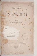 Voyage en Orient  P. Chauvierre. 1883