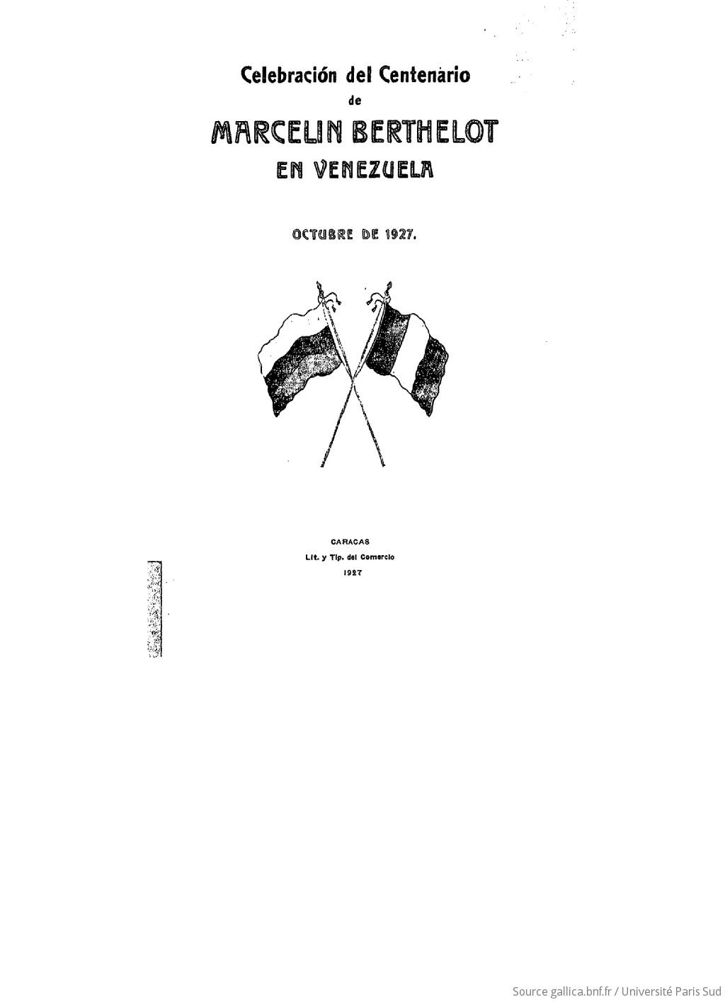 Celebracion del Centenario de Marcelin Berthelot en Venezuela, octubre de 1927