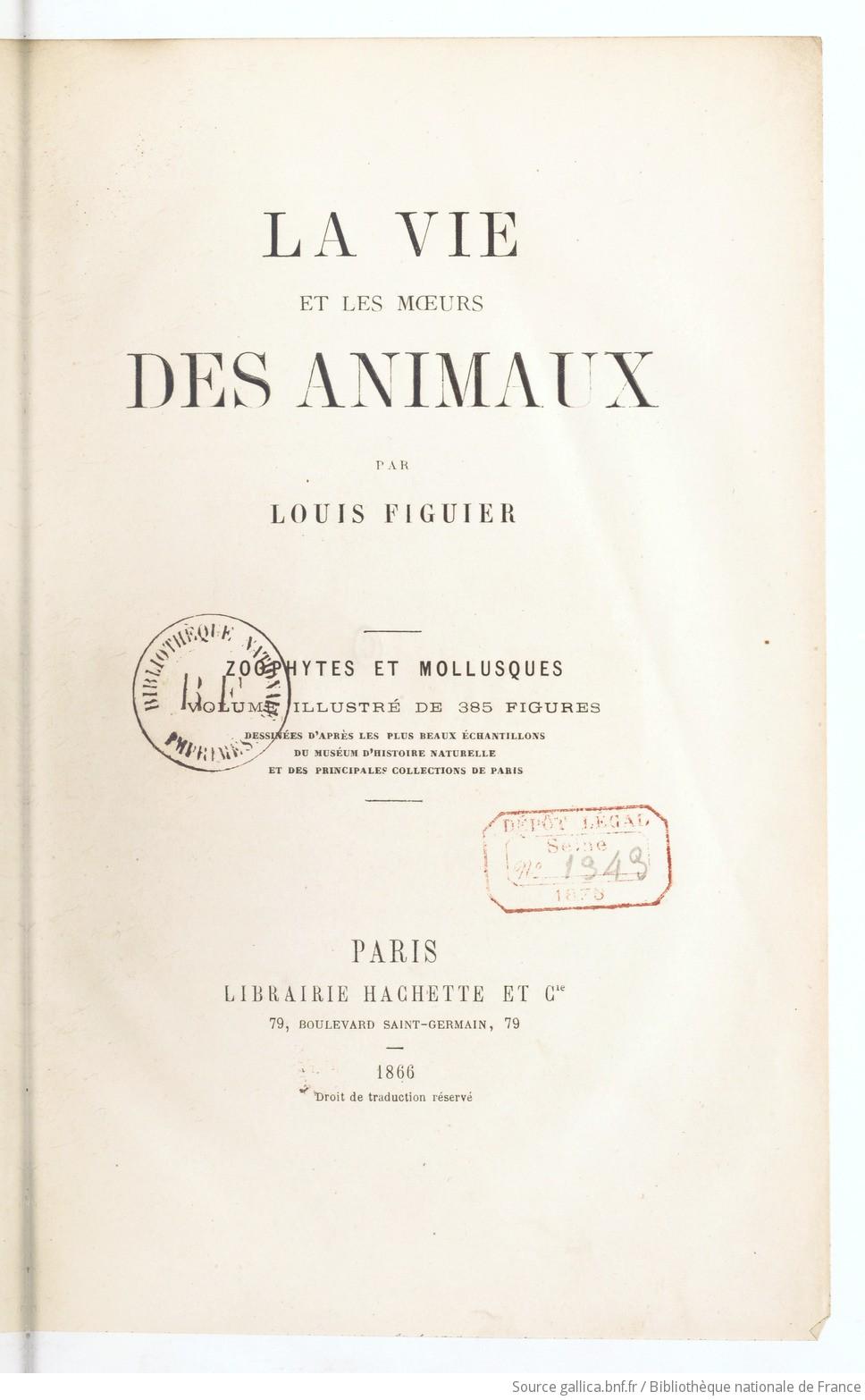 Zoophytes et mollusques / par Louis Figuier