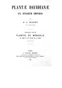 Plantae Davidianae ex sinarum imperio <br> A. Franchet. 1884-1888