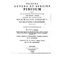 Selecta genera et species piscium : quos in itinere per Brasiliam, annis 1817-1820 <br> J. B. von Spix. 1829