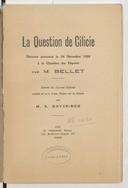 La question de Cilicie : discours prononcé le 24 décembre 1920 à la Chambre des Députés, annoté et suivi d'une notice sur la Cilicie  M. Bellet ;  S. David-Beg. 1921