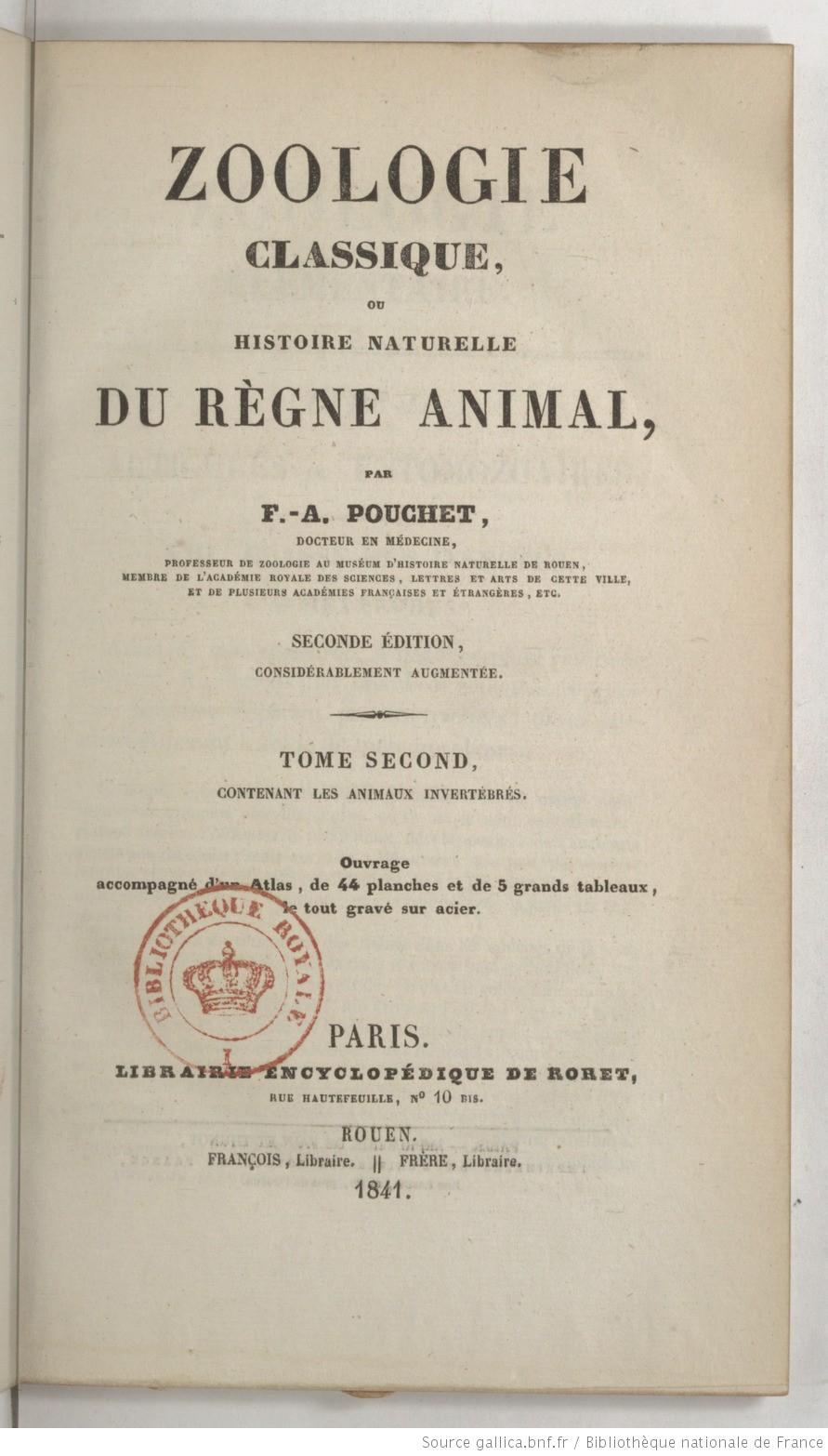 Zoologie classique, ou Histoire naturelle du règne animal. Tome 2 / par F.-A. Pouchet,...