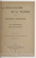 La restauration de la Pologne et la diplomatie européenne  J. Blociszewski. 1927