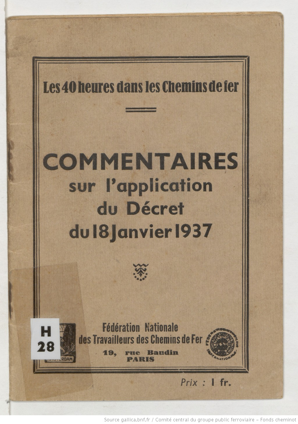 Les 40 heures dans les chemins de fer : commentaires sur l'application du décret du 18 janvier 1937