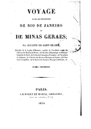 Voyage dans les provinces de Rio de Janeiro et de Minas Geraes  A. de Saint-Hilaire. 1830