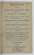 Travels through Turkey in Asia, the Holy Land, Arabia, Egypt and other parts of the world  C. Thompson. 1813