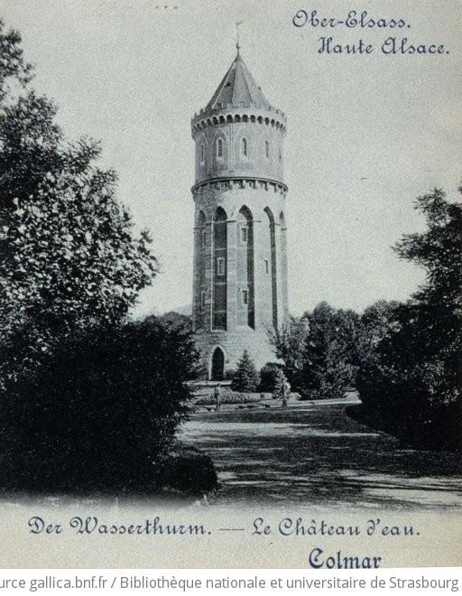 Colmar : der Wasserthurm = le château d\'eau   Gallica
