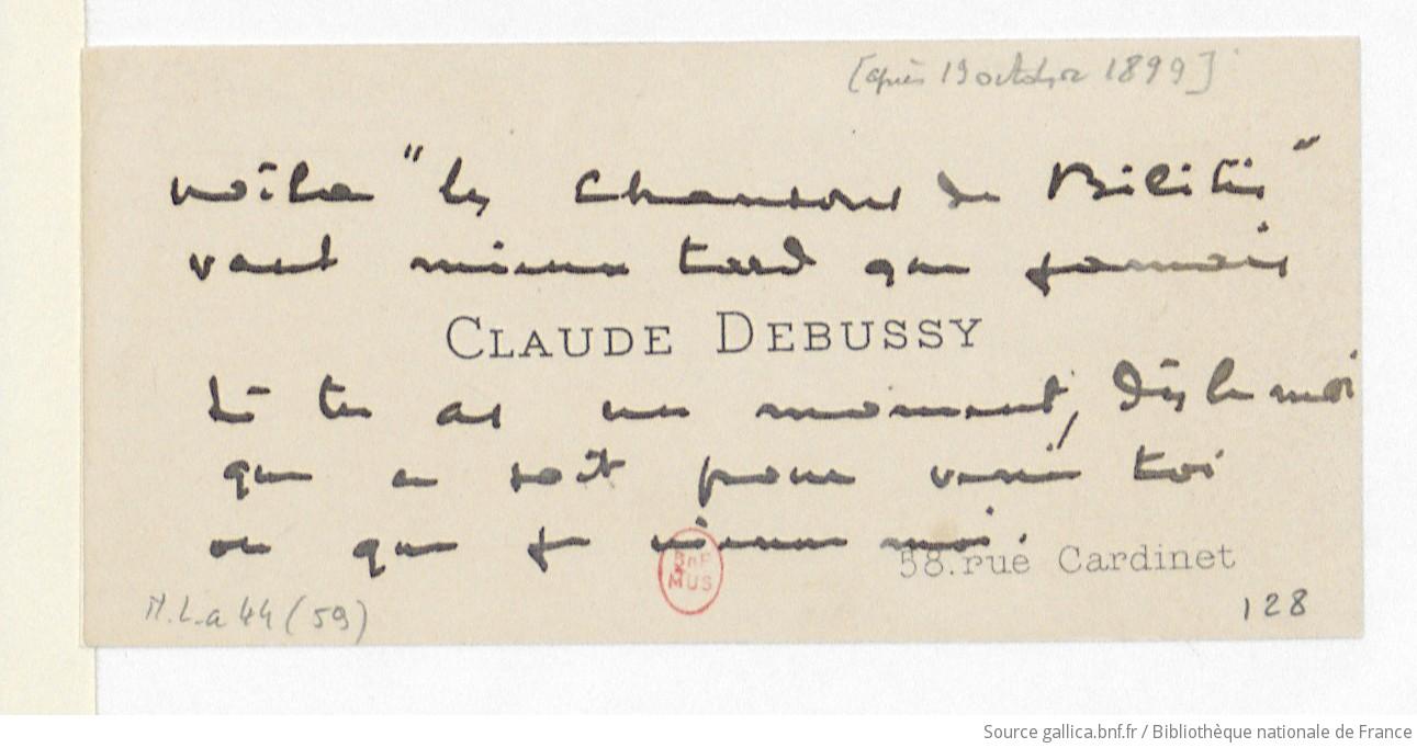 Carte De Visite Claude Debussy Pierre Louys Paris Aprs Le 19 Octobre 1899 Manuscrit Autographe