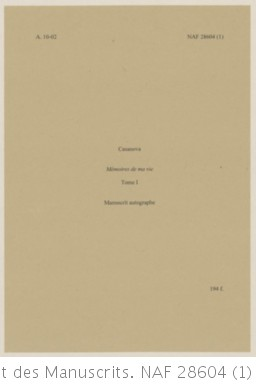 Fonds Casanova. Casanova, Giacomo Histoire de ma vie. Chapitre I