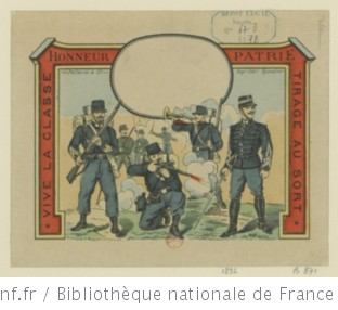 Vive la Classe [ ] : Honneur, Patrie : tirage au sort : [billet de conscription] : [estampe]