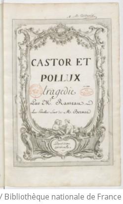 CASTOR ET POLLUX (1754) - Manuscrit (1771-1789)