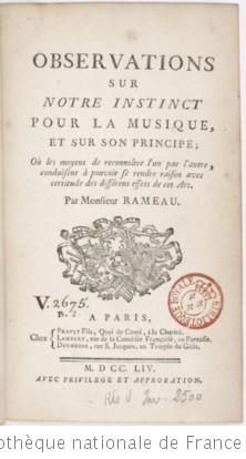 OBSERVATIONS SUR NOTRE INSTINCT POUR LA MUSIQUE ET SUR SON PRINCIPE - 1754
