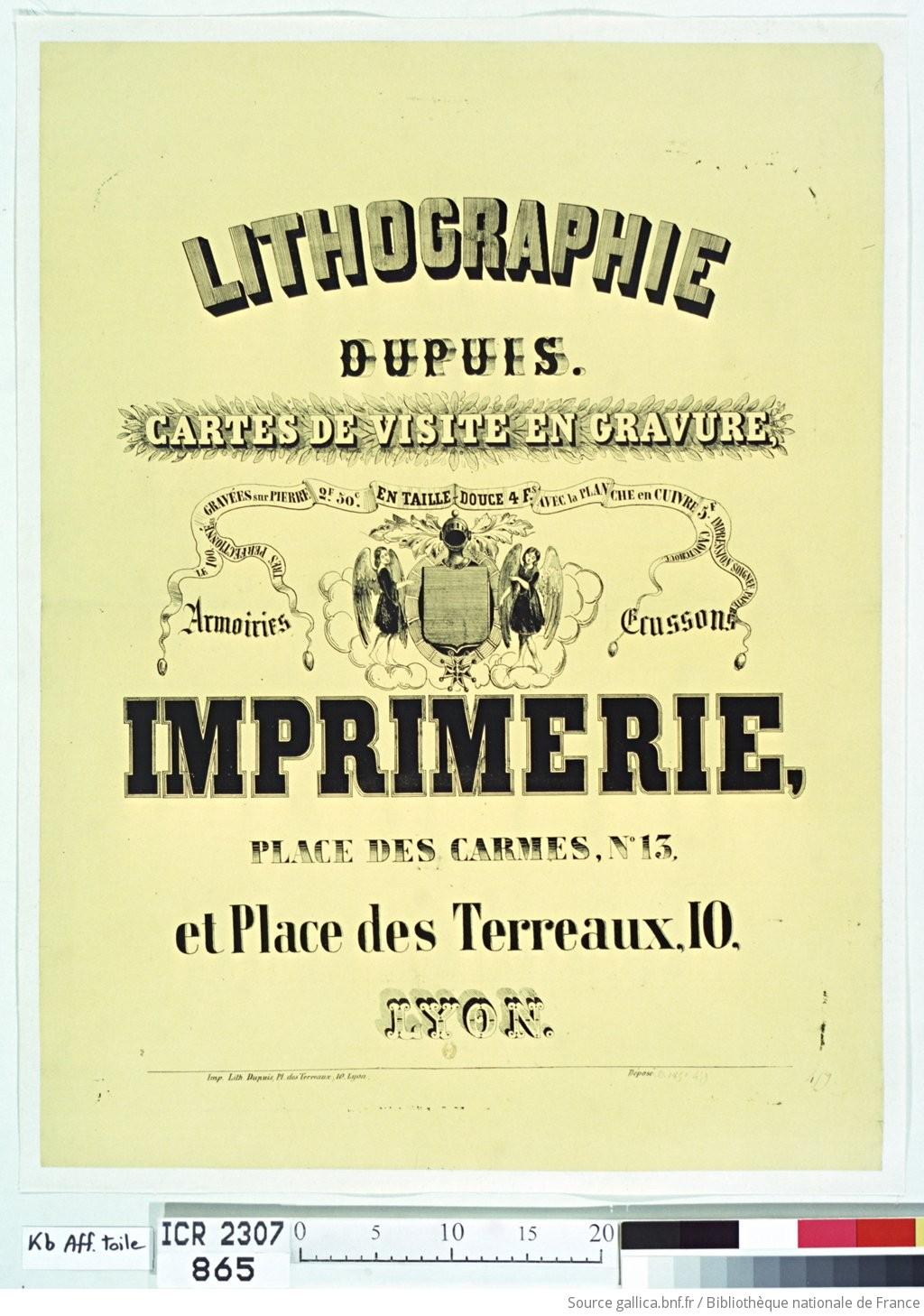 Lithographie Dupuis Carte De Visite En Gravure Imprimerie Place Des Carmes N13 Et Terreaux 10 Lyon Affiche Non Identifie