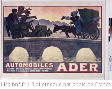 Automobiles Ader. Usines, 98 rue de Cormeilles, Levallois-Perret - Magasin, 24 avenue dela Grande-Armée, Paris. : [affiche] / Georges Meunier | Meunier, Georges (1869-1942). Illustrateur