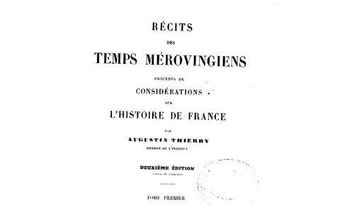 """Accéder à la page """"Augustin Thierry, Récits des temps mérovingiens, (Paris : J. Tessier, 1842)"""""""